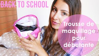 Le maquillage pour débutante [ BACK TO SCHOOL ] Thumbnail