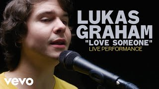 Lukas GrahamLove SomeoneLive Performance Vevo