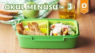 Okul Menüsü 3 - Pratik Yemek Lezzetleri