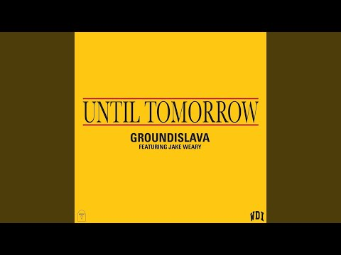 Until Tomorrow (feat. Jake Weary)