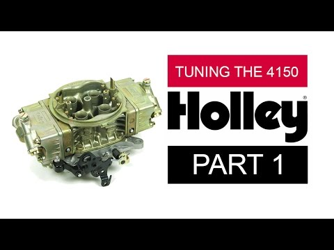 Holley carburetor tuning guide ( 4150 Carbs ) Part 1