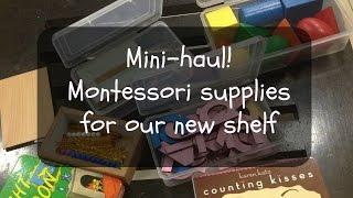 Mini-haul! Montessori supplies for our new shelf :) + a few books!