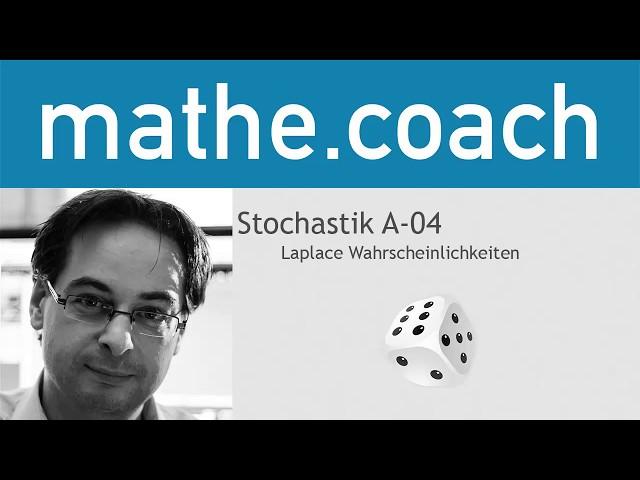 Stochastik A04 - Laplace Wahrscheinlichkeit