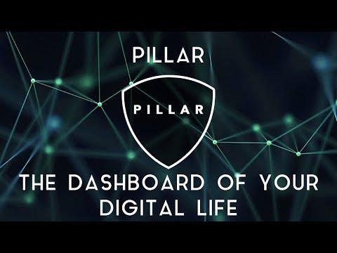 PILLAR | The dashboard of your digital life