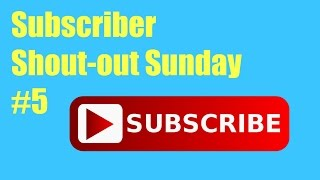 Subscriber Shout-out Sunday #5 | That's Amazing
