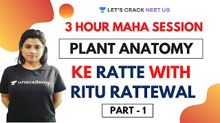 3-Hour Maha Session | Complete Plant Anatomy in One-shot | Part 1 | Target NEET 2020