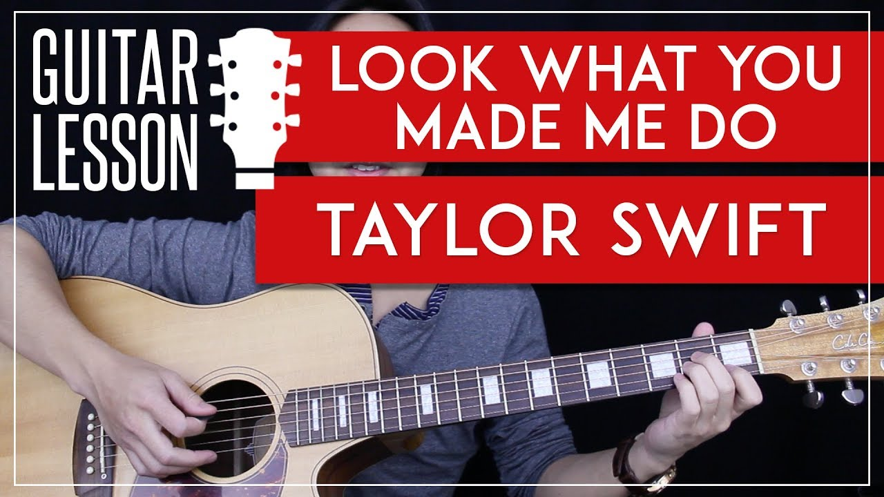 look what you made me do guitar tutorial taylor swift guitar lesson chords guitar cover. Black Bedroom Furniture Sets. Home Design Ideas