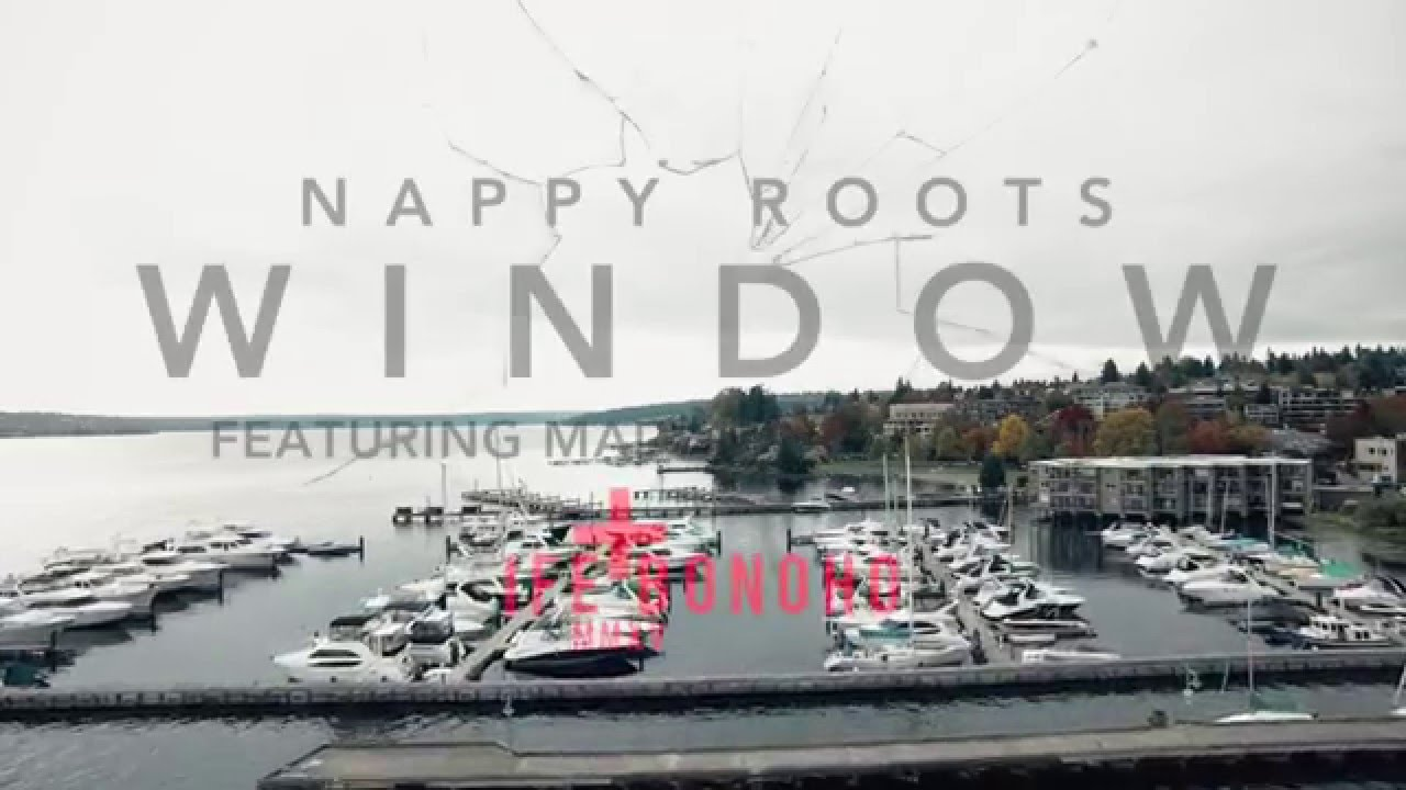 Nappy Roots - Window - Official Music Video HD