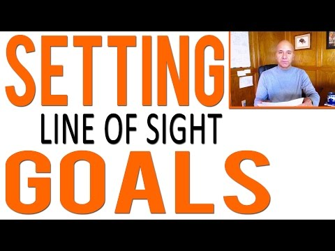 Goal Setting - Sales Motivation Using Line of Sight Goals
