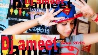 Hindi remix song 2015 JUNE ☼ Nonstop Dance Party DJ Mix No.11. HD