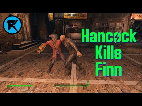Fallout 4 | Hancock Kills Finn with Multiple Weapons!
