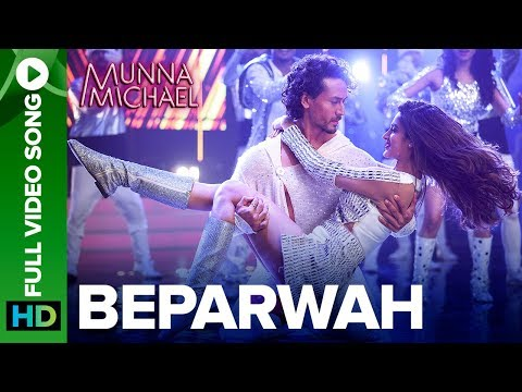 Beparwah - Full Video Song |Tiger Shroff,...