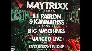 HEUTE:Volkstekk: Maytrixx/ Ill Patron Kannadiss/ Big Maschines