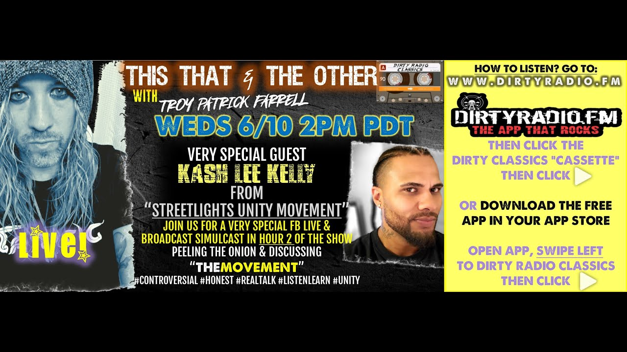THIS THAT & THE OTHER RADIO SHOW w- guest KASH LEE KELLY of #STREETLIGHTSUNITYMOVEMENT