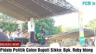 Pidato Politik Calon Bupati Sikka Bpk. Roby Idong