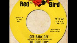 THE DIXIE CUPS - Gee Baby Gee [Red Bird 10-024] 1965