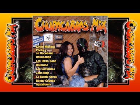 CHUPACABRAS MIX // Various Artists (Full Album)