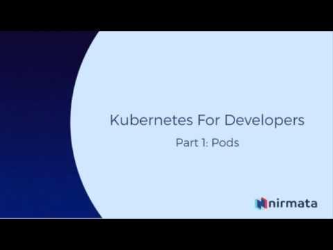Kubernetes For Developers - Part 1