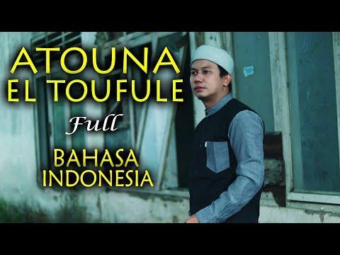ATOUNA EL TOUFOULE Versi BAHASA INDONESIA Cover by Gus Aldi