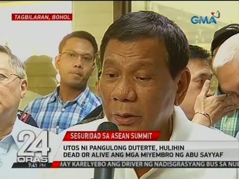 24 Oras: Utos ni Pangulong Duterte, hulihin dead or alive ang mga miyembro ng Abu Sayyaf