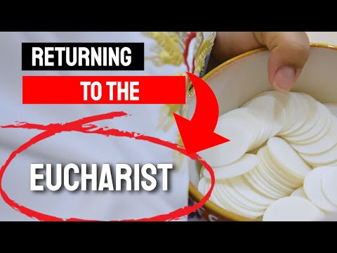 RETURNING TO THE EUCHARIST - In Just A Minute - Episode #25