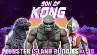 "Monster Island Buddies Ep 110: ""Son of Kong"""