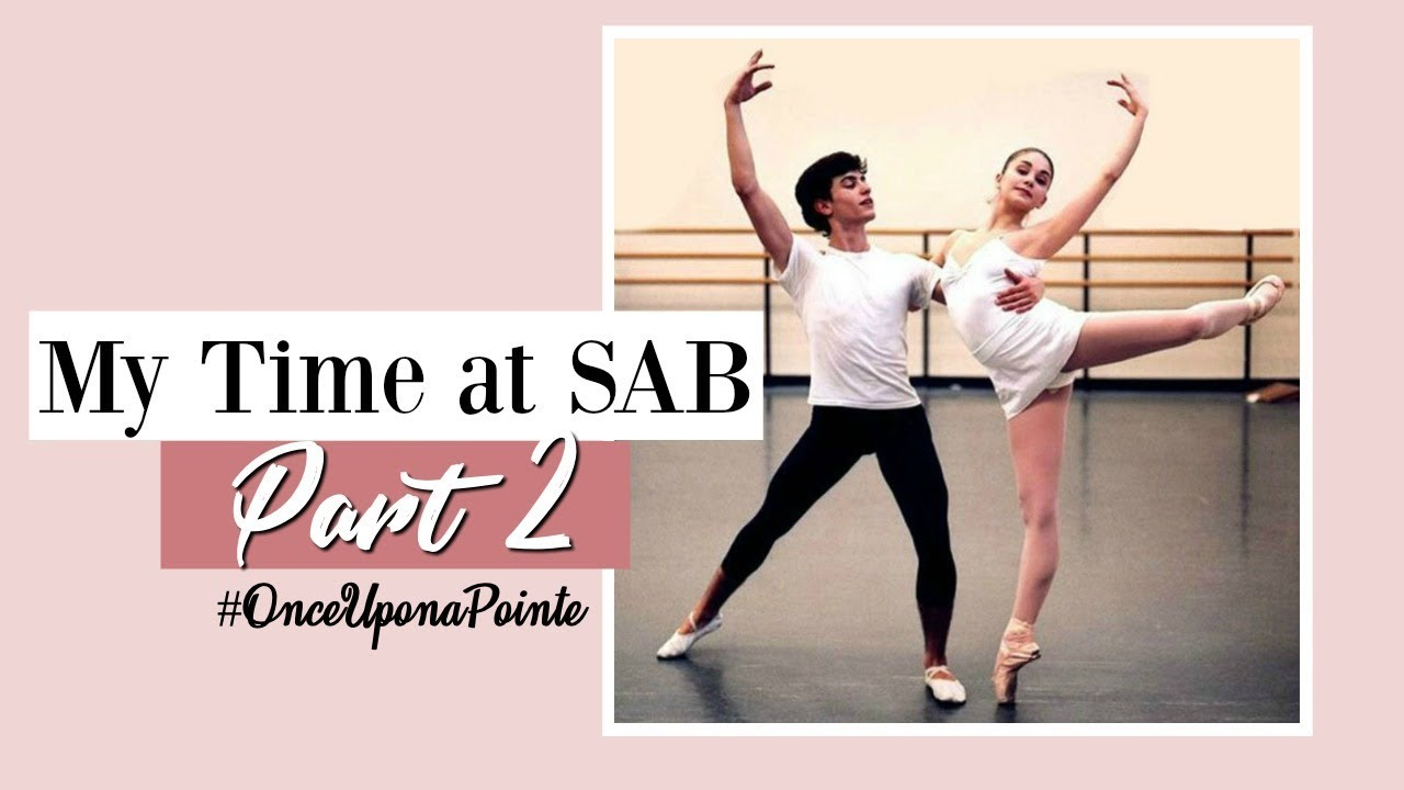 My Time at SAB, Part 2 #OnceUponaPointe | Kathryn Morgan