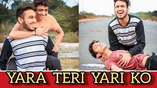 Yara Teri Yari Ko || Tere Jaisa Yaar Kahan || Dosti || The Shivam