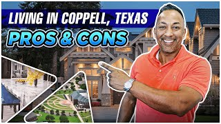 Pros and Cons of Living in Coppell, Texas - Moving to North Texas