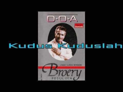 BROERY PESOLIMA - KUDUS KUDUSLAH