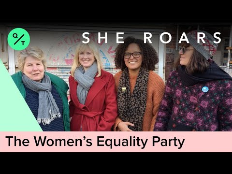 Meet the U.K.'s Women's Equality Party | She Roars