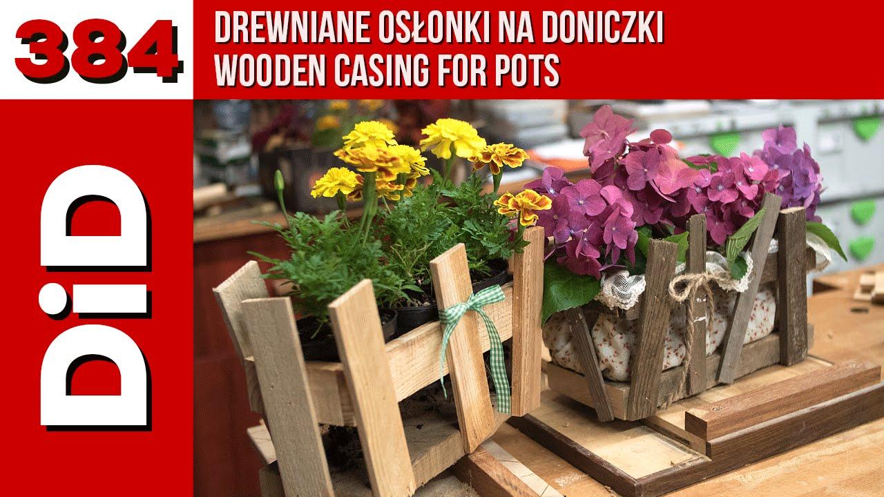 384 Drewniane Osłonki Na Doniczki Wooden Casing For Pots