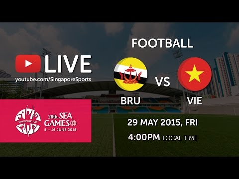 Football Brunei vs Vietnam 29 May | 28th SEA Games Singapore 2015
