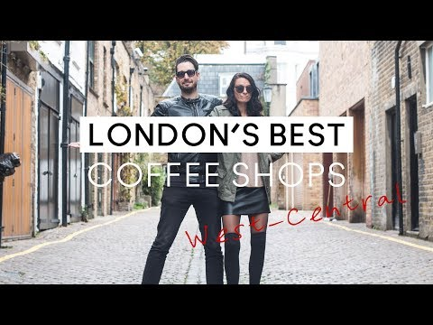 LONDON'S BEST COFFEE SHOPS | West Central