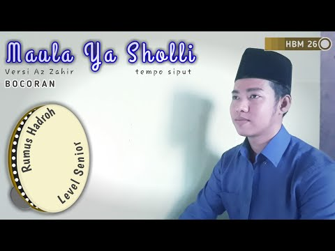 Maula ya Sholli Az Zahir || versi sholawat Baper| Tetep Tutorial Rumus Hadroh