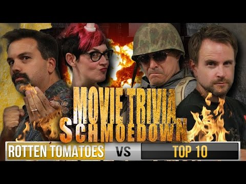 Movie Trivia Schmoedown - Top 10 Vs. Rotten Tomatoes