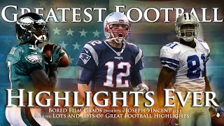 Greatest Football Highlights Ever - Volume 2