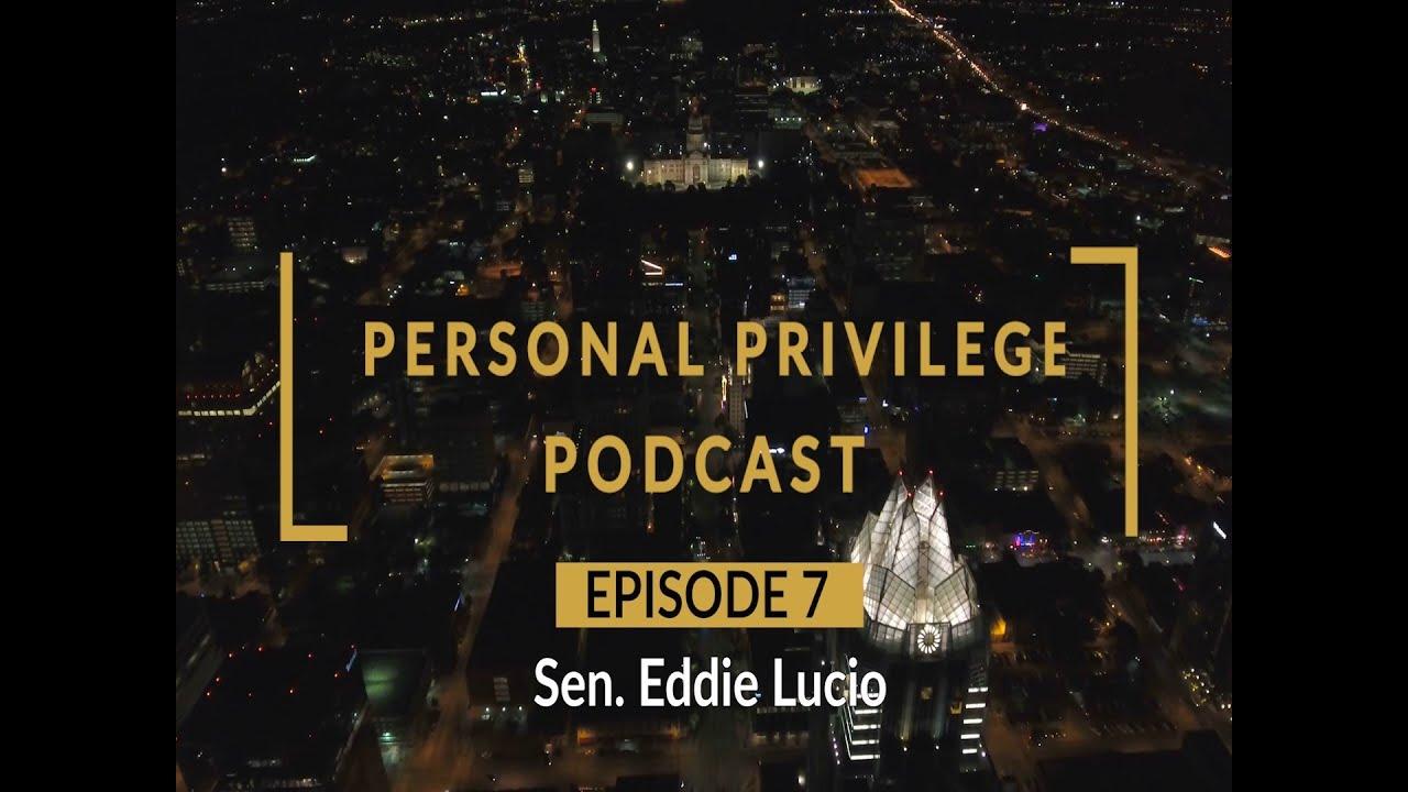 Personal Privilege with Senator Eddie Lucio