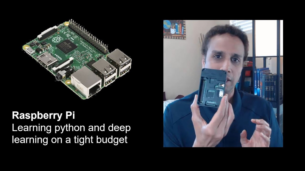 Raspberry Pi - Learning Python and Deep Learning on a Tight Budget