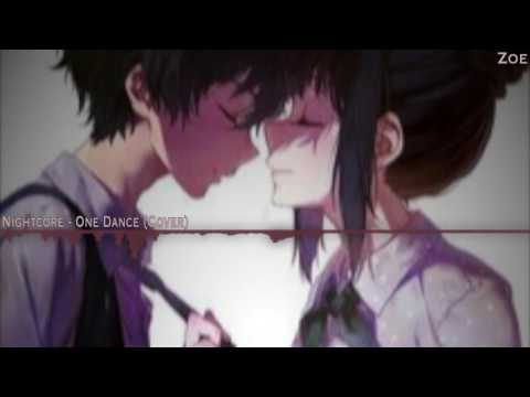 Nightcore - One Dance (Cover)