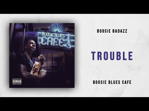 Boosie Badazz - Trouble (Boosie Blues Cafe) Mp3