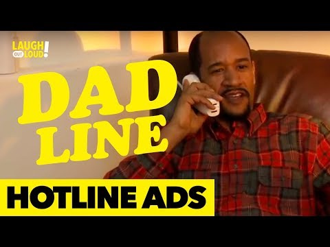 Dad Line | Hotline Ad Series | LOL Network