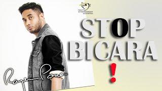RAYEN PONO (EKS PASTO) - STOP BICARA - VIDEO LIRIK