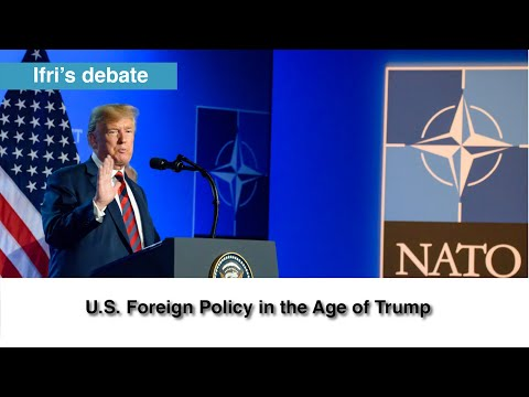 U.S. Foreign Policy In The Age Of Trump