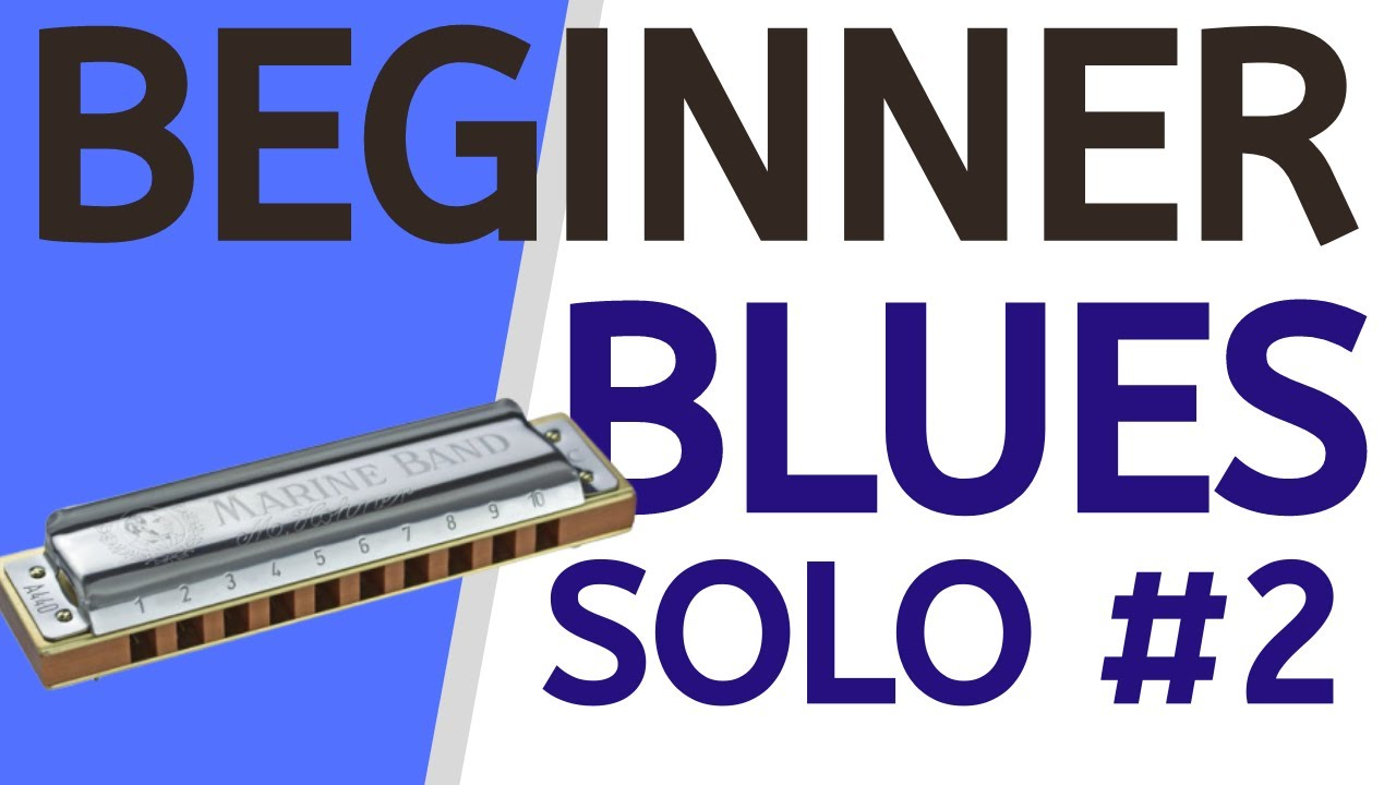 Beginner blues solo lesson 2: easy harmonica lesson for C blues harp