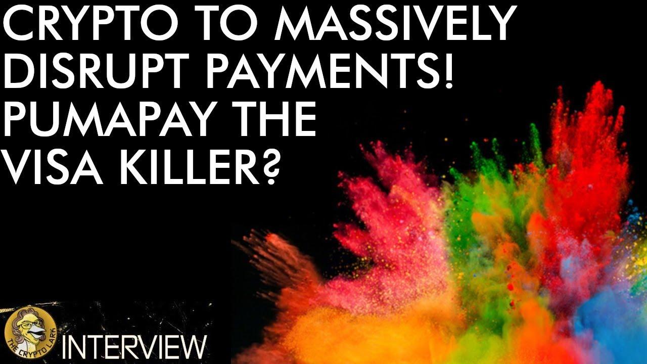 Is Pumapay the Visa Killer? Crypto Bringing Massive Disruption to Payments