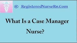 Case Manager Nurse | Salary for Nursing Case Managers