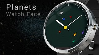 Planets watch face for smartwatches