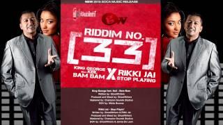 Rikki Jai - Stop Playing [ Riddim No 33 ] 2015 Soca Music