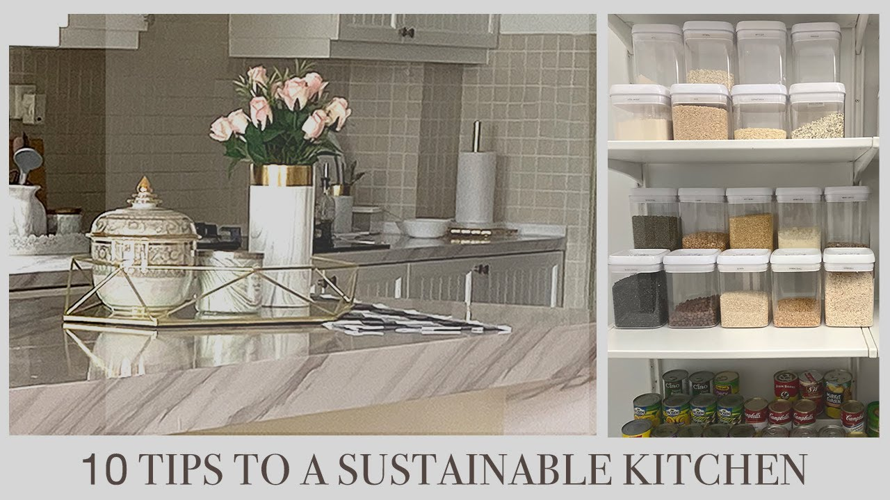 10 TIPS TO A SUSTAINABLE KITCHEN